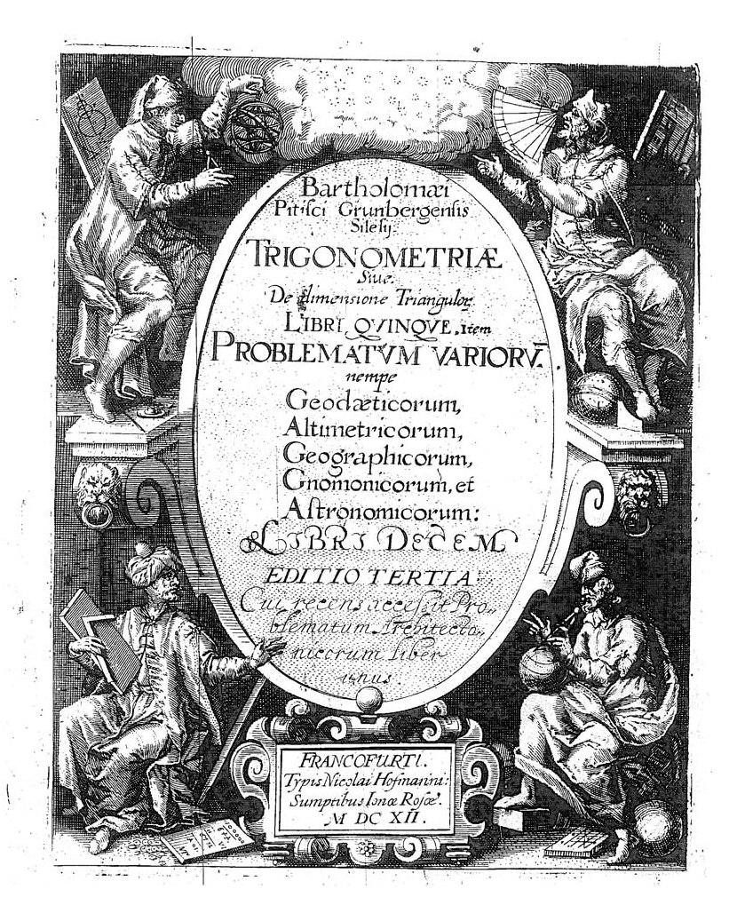 Pitiscus - Trigonometriae sive De dimensione triangulorum 1612-1654